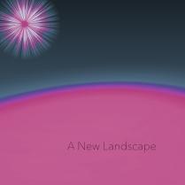 A new landscape