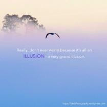 an illusion
