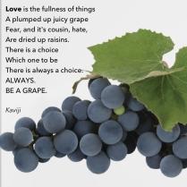be a grape