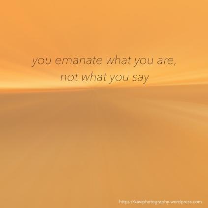 you emanate