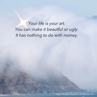 your life is your art